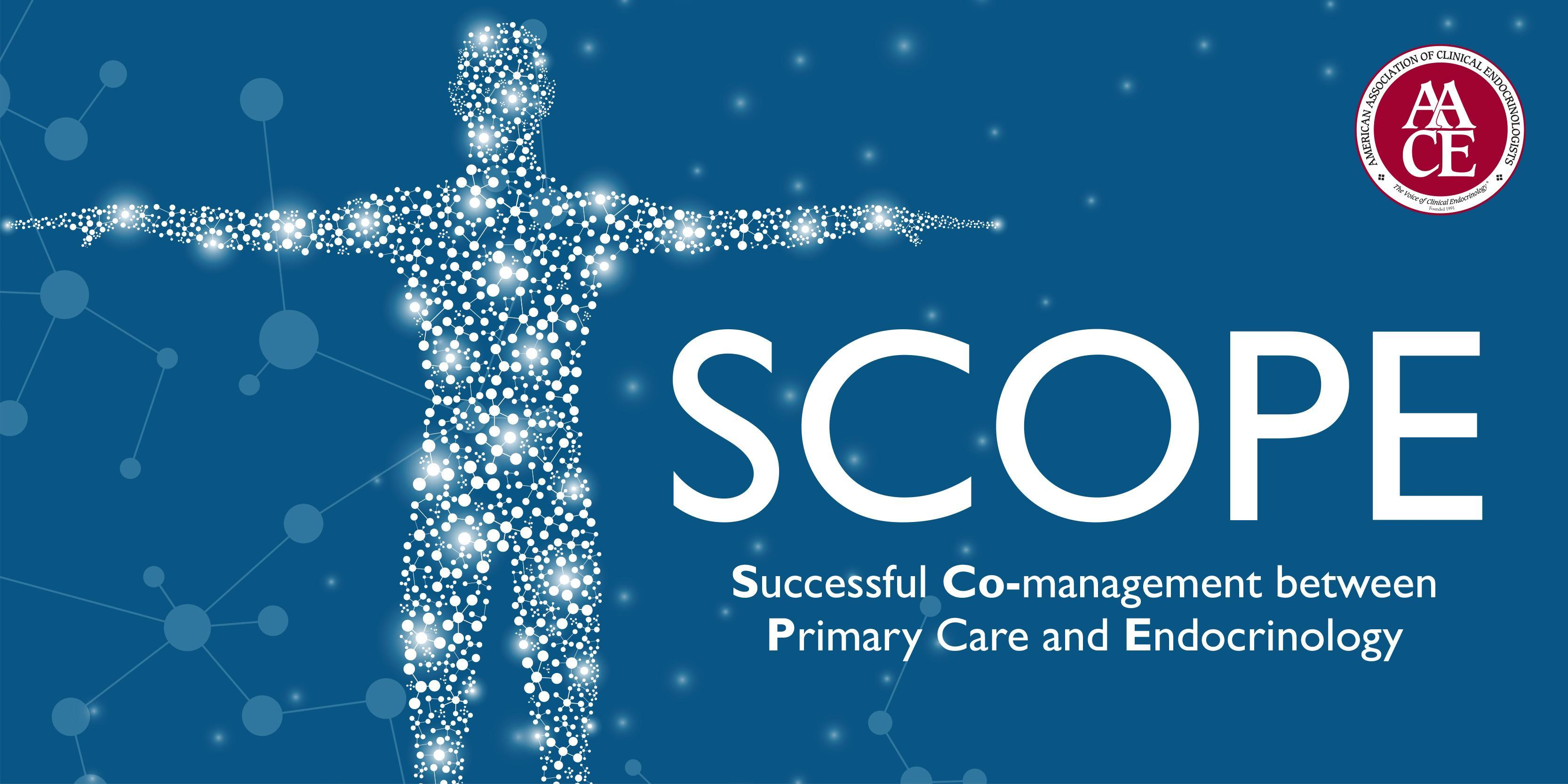 SCOPE: The Successful Co-management between Primary Care and Endocrinology Online Modules